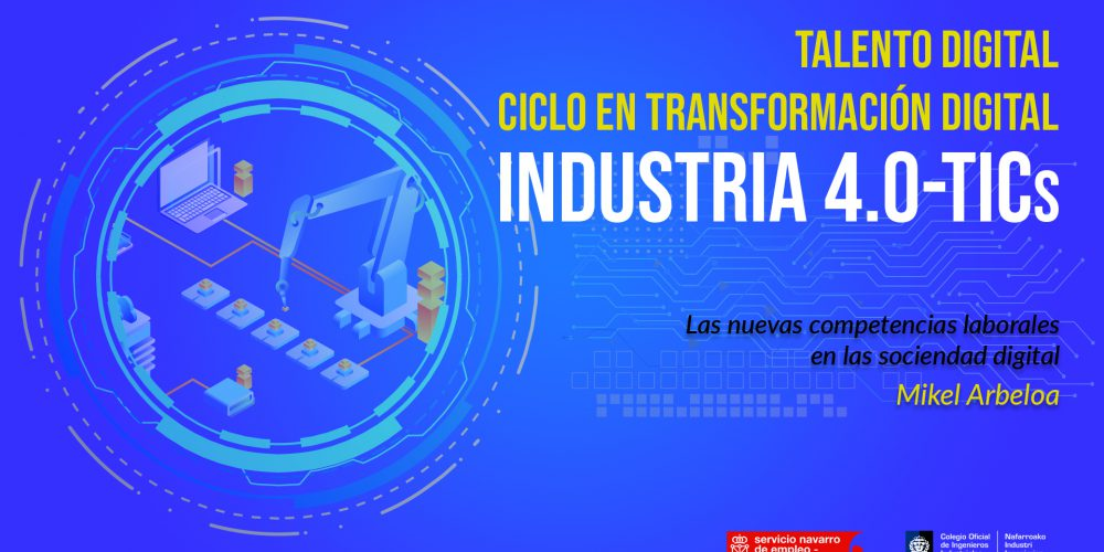 Jornada formativa sobre Competencias Digitales: Las nuevas competencias laborales en la sociedad digital